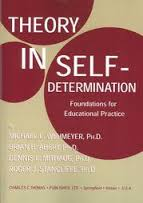 Theory in Self Determination: Foundations for Educational Practice