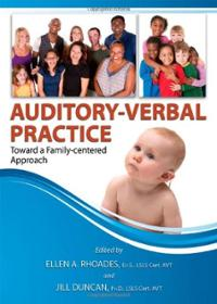 Auditory-Verbal Practice: Toward a Family-Centered Approach