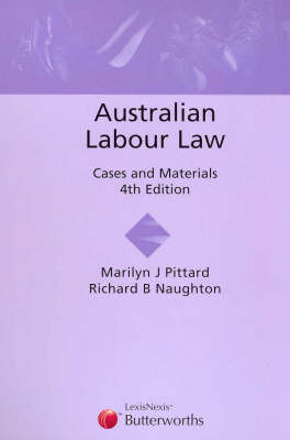 Australian Labour Law: Cases and Materials: Cases and Materials