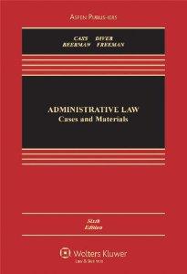 Administrative Law (casebook Companions)
