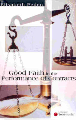 Good Faith in the Performance of Contracts