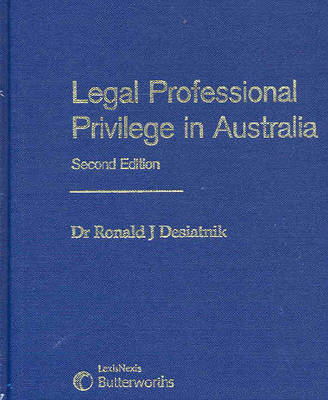 Legal Professional Privilege in Australia