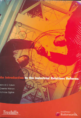 Introduction to the Industrial Relations Reforms