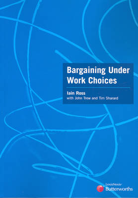 Bargaining Under Work Choices