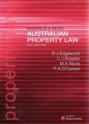 Sackville and Neave Property Law: Cases and Materials