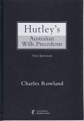 Hutley's Australian Wills and Precedents