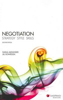 LexisNexis Skills Series-Negotiation: Theory and Techniques