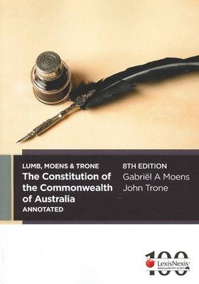 Lumb and Moens' The Constitution of the Commonwealth of Australia