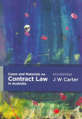 Cases And Materials On Contract Law In Australia 6th Edition