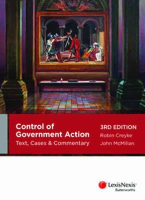 Control of Government Action Text, Cases & Commentary 3rd Edition