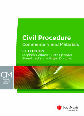 Civil Procedure Commentary & Materials