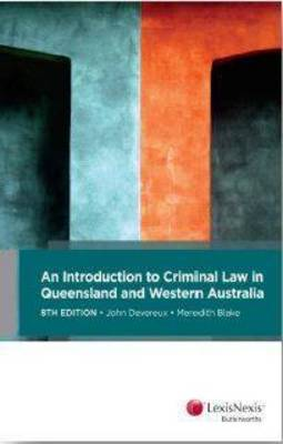 An Introduction to Criminal Law in Queensland and Western Australia