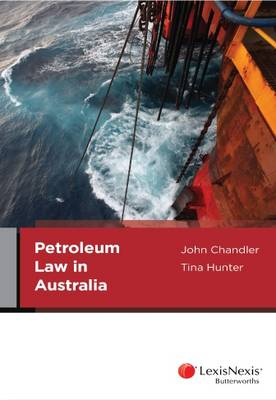 Petroleum Law and Policy in Australia