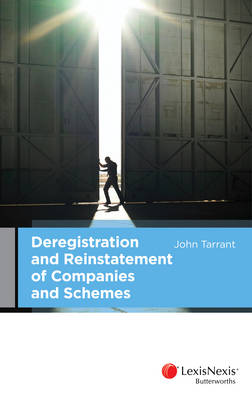 Deregistration and Reinstatement of Companies and Schemes