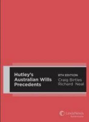 Hutley's Australian Wills Precedents
