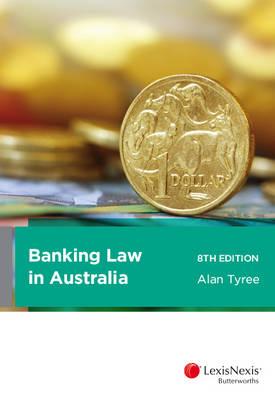 Banking Law in Australia 8E