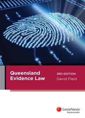 Queensland Evidence Law 3rd Edition