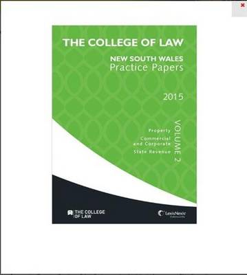 The College of Law Practice Papers NSW 2015 - Volume 2