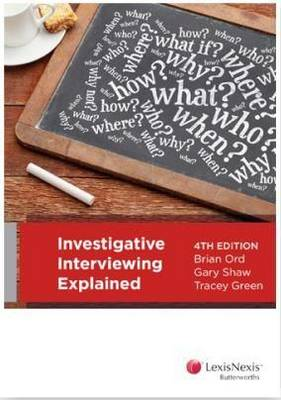 Investigative Interviewing Explained, 4th Edition