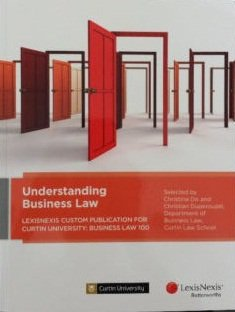 Understanding Business Law Curtin Custom Publication