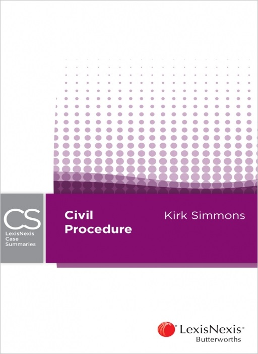 Lexisnexis Case Summaries - Civil Procedure