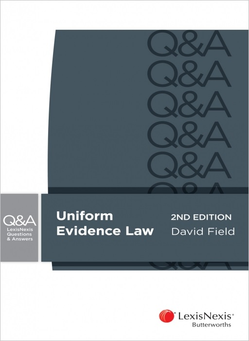 Lexisnexis Questions and Answers: Uniform Evidence Law