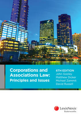 Corporations and Associations Law: Principles and Issues