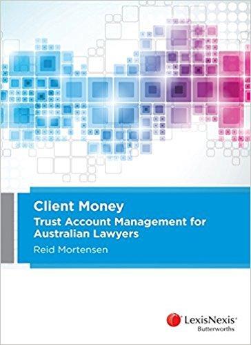Client Money: Trust Account Management for Australian Lawyers