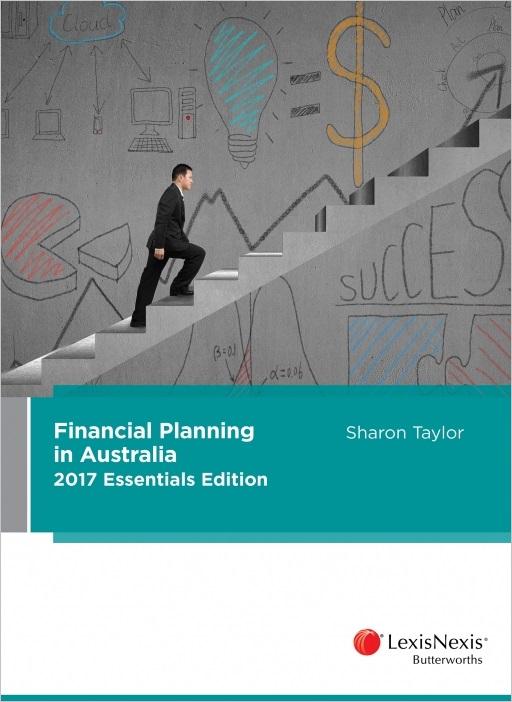 Financial Planning in Australia Essentials Edition 2017