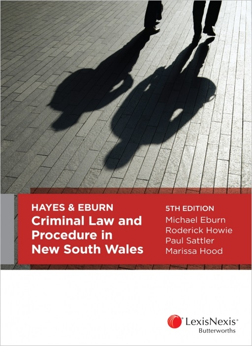 Hayes & Eburn Criminal Law and Procedure in NSW