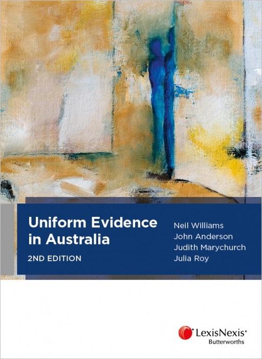 Uniform Evidence in Australia, 2nd edition