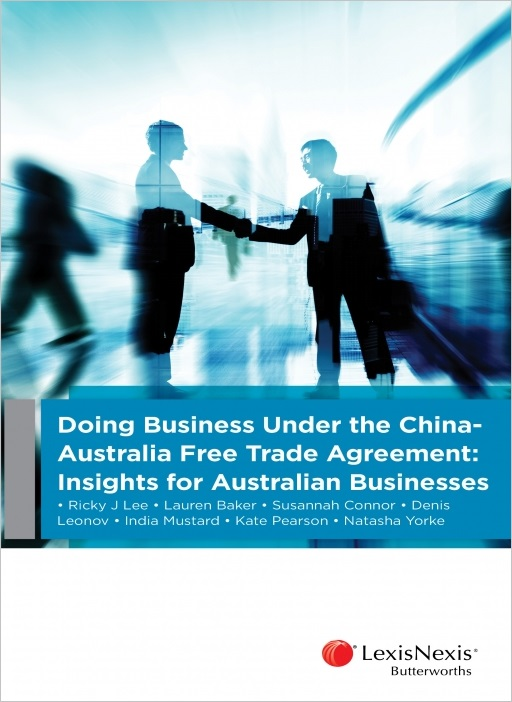 Doing Business Under the China-Australia Free Trade Agreement: Insights for Australian Businesses