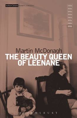 """The Beauty Queen of Leenane"""