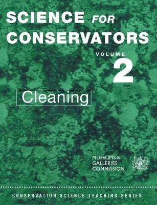 The Science for Conservators Series: Volume 2: Cleaning