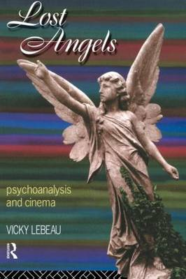 Lost Angels: Psychoanalysis and Cinema