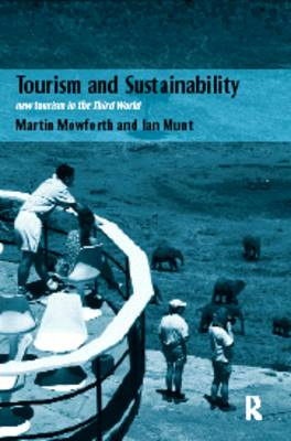 Tourism and Sustainability: New Tourism in the Third World