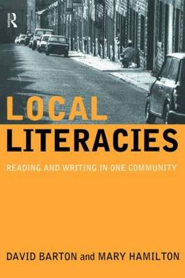 Local Literacies: Reading and Writing in One Community