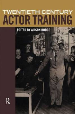 Twentieth Century Actor Training