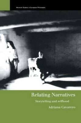 Relating Narratives: Storytelling and Selfhood