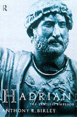 Hadrian: The Restless Emperor