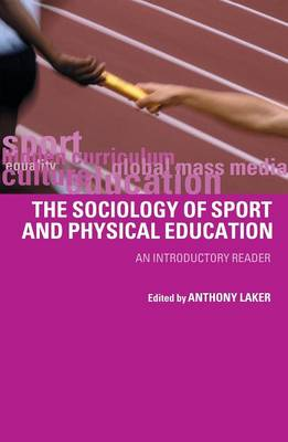 The Sociology of Sport and Physical Education: An Introduction