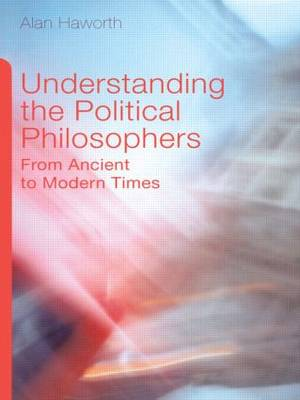 Understanding Political Philosophers: From Ancient to Modern Times