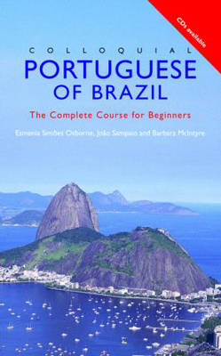 Colloquial Portuguese Brazil: The Complete Course for Beginners