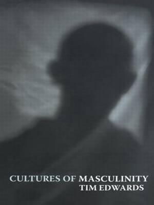 Cultures of Masculinity
