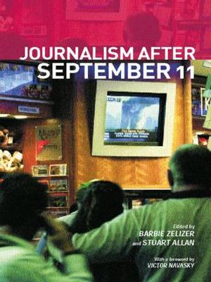 Journalism After September 11
