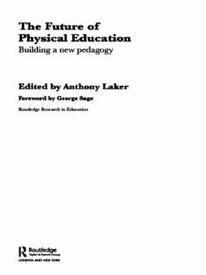 The Future of Physical Education: Building a New Pedagogy