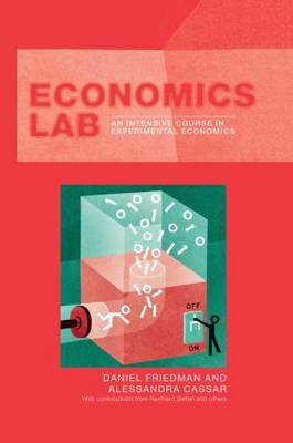 Economics Lab: An Intensive Course in Experimental Economics