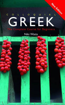 Colloquial Greek: The Complete Course for Beginners