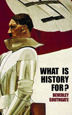 What is History For?
