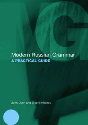 Modern Russian Grammar : A Practical Guide